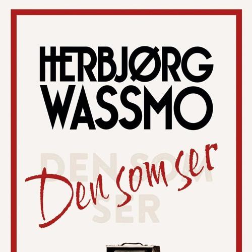 #80: Herbjørg Wassmo om romanen Den som ser (fra Kapittel17)
