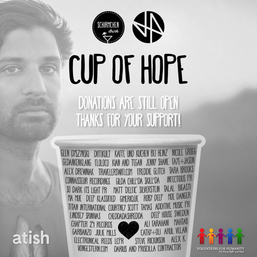 Cup Of Hope 2017 | Schirmchendrink, DHA & Atish for Volunteers for Humanity