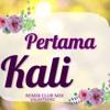 SHAA - PERTAMA KALI FULL SONG MIX (VALASTDERO)