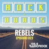 [ROCK & ROADS] - Episodio 023 -