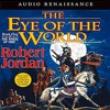 The Eye Of The World (Wheel Of Time, Book 1) By Robert Jordan Audiobook Excerpt