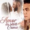 VS SERTANEJO - AMOR NA SUA CAMA - Felipe Araújo