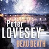 Beau Death by Peter Lovesey, read by Peter Wickham (Audiobook extract)