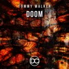 Tommy Walker - Doom