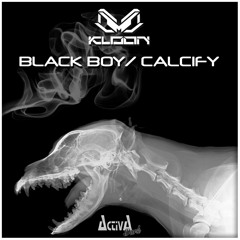 Kloon - Calcify (Preview)(Activa Dark)(Out Now)