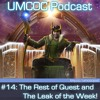 Episode 14: The Rest of Quest and The Leak of the Week
