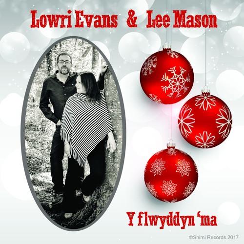 Y FLWYDDYN 'MA_Lowri Evans and Lee Mason