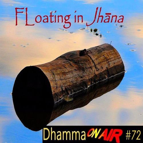 DoA#72: Floating in Jhāna