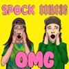 Oolacile & Spock - OMG [FREE DL]