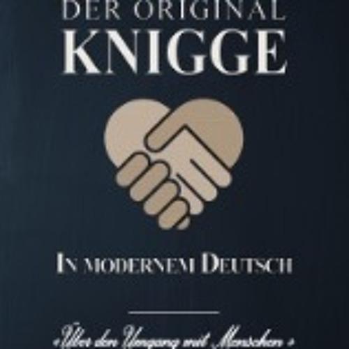 Der Original Knigge in modernem Deutsch 2