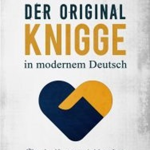 Der Original Knigge in modernem Deutsch 3