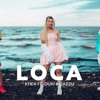 LOCA - KHEA ✘ DUKI ✘ DJ ALEX [FIESTERO REMIX] *DESCARGA↓↓* Portada del disco