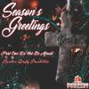 Season's Greetings Part 1: Do Not Be Afraid