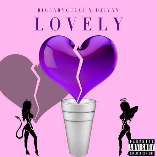 """Lovely"" ~ BIGBABYGUCCI (Prod. DJJVAN)"