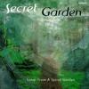 Songs from a Secret Garden music ♥ (Full Album)