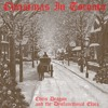 Christmas In Toronto by Chris Dragon and the Dysfunctional Elves