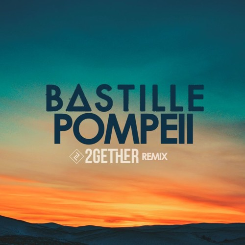 bastille - pompeii original mp3 download