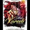 Dil De Kareeb — Garry Sandhu