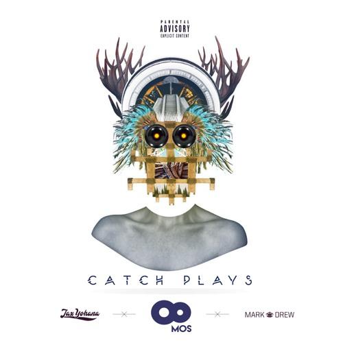 8mos - Catch Plays ft Jax Yohana & Mark Drew (Prod by 8mos)