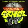 Download Episode 55 - Robbers Roost - Cast From The Sewer Mp3