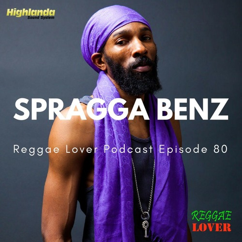 80 - Reggae Lover Podcast - Spragga Benx Mix