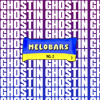 MELOBARS 2 (GHOSTIN)