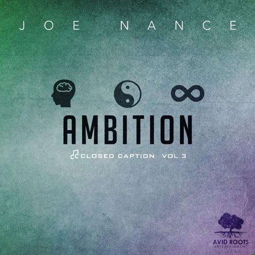 Joe Nance - Closed Caption Vol. 3: Ambition EP