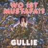 Gullie - Waar Is Mustafa!? (Michael Never Bootlek) [FREE DOWNLOAD]