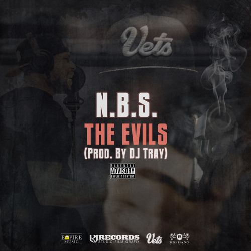 N.B.S. - The Evils (prod. by DJ Tray) *Video Link In Description!