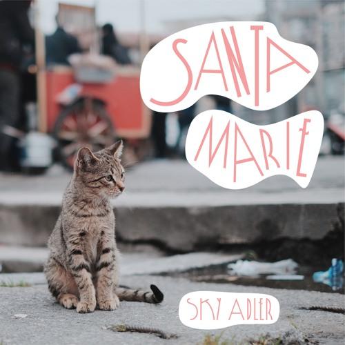 Sky Adler - Santa Marie