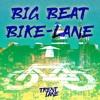 Big Beat  - Bike Lane