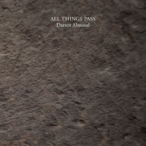 DARREN ALMOND 'All Things Pass' (extract 1)(SP082)