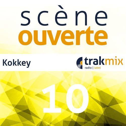 Scène Ouverte 10 | Kokkey