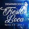 Desaparecidos - Fiesta Loca 2017 (Adrien Toma Remix)