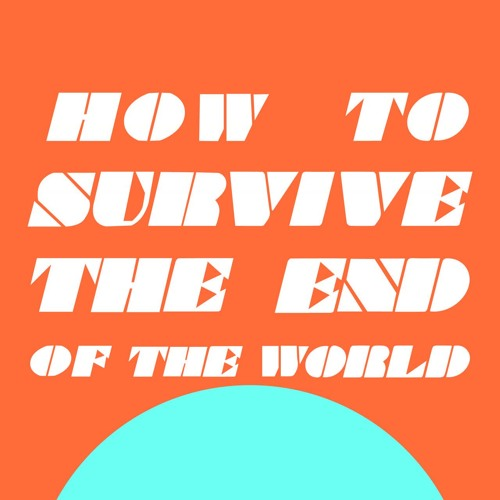 Trailer: This is how to survive the end of the world