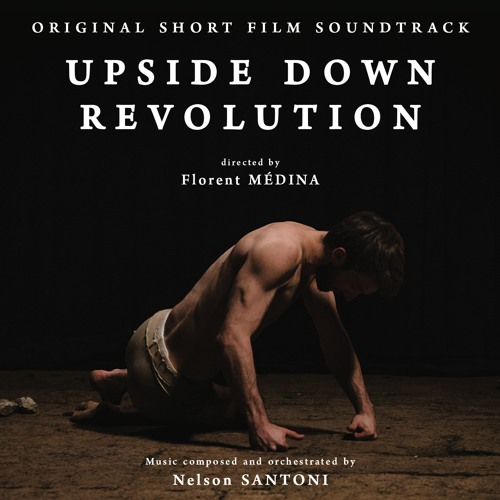 Upside Down Revolution (Original Short Film Soundtrack)