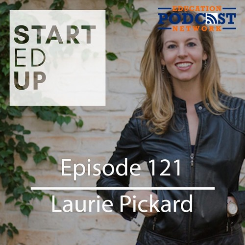 Ep 121: Laurie Pickard - Don't Pay For Your MBA