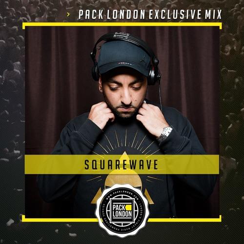 DJ Squarewave - Pack London Exclusive Mix