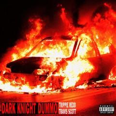 Dark Knight Dummo (ft. Travis Scott)