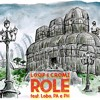 L.O.O.P & C.R.O.M.I Feat. Lobo, PA E PH - Role (Original Mix) FREE DL