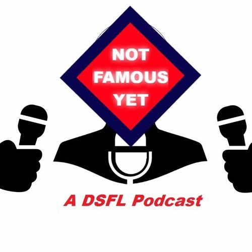 Not Famous Yet - Episode 9: S2 Season Recap