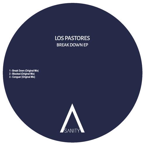 Los Pastores - Break Down (Original Mix) [Sanity] [MI4L.com]