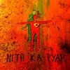 Nith Ka Pyar - Lend Me Your Underbelly | Myrh