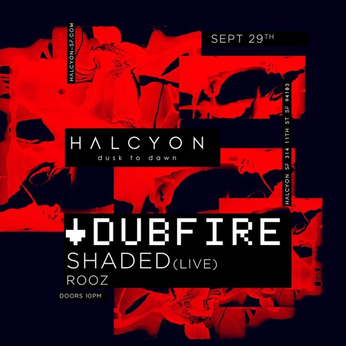 Dubfire at Halcyon, San Francisco - 29.09.17