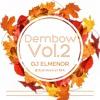 Dembow Vol.2 - DJELMENOR -@djelmenorMA