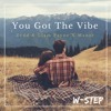You Got The Vibe (Zedd & Liam Payne X Manse)