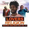 Download REGGAE ONE DROP MIX 2020 ❤️💛💚 - LOVERS RELIGION VOL 10 - REGGAE ROOTS LOVERS & CULTURE MIX Mp3