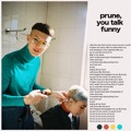 Gus Dapperton Prune, You Talk Funny Artwork