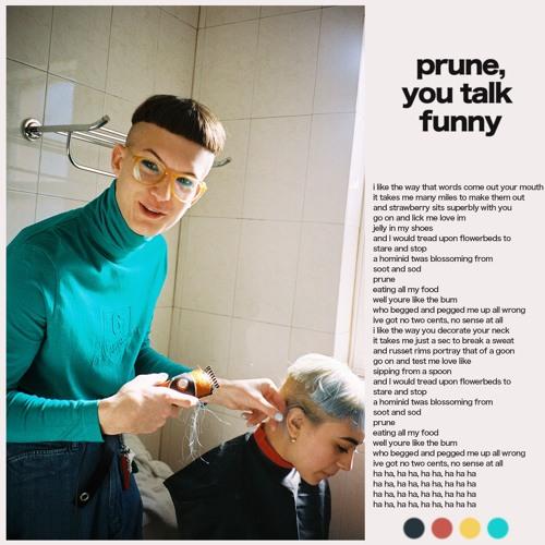 Gus Dapperton - Prune, You Talk Funny