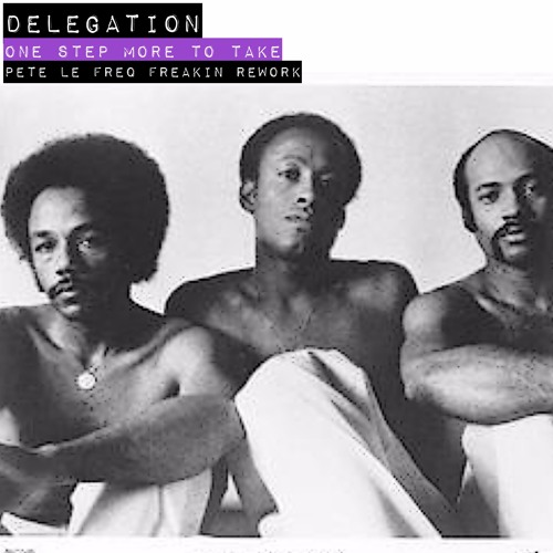 Delegation - One More Step (Pete Le Freq Freakin Rework)